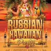20.08.16 Leicester — Russian Hawaiian Party