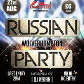 27.08.16 Wolverhampton — Russian Party