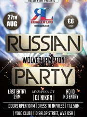 27.08.16 Wolverhampton – Russian Party